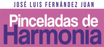 Pinceladas de Harmonía - José Luis Fernández Juan
